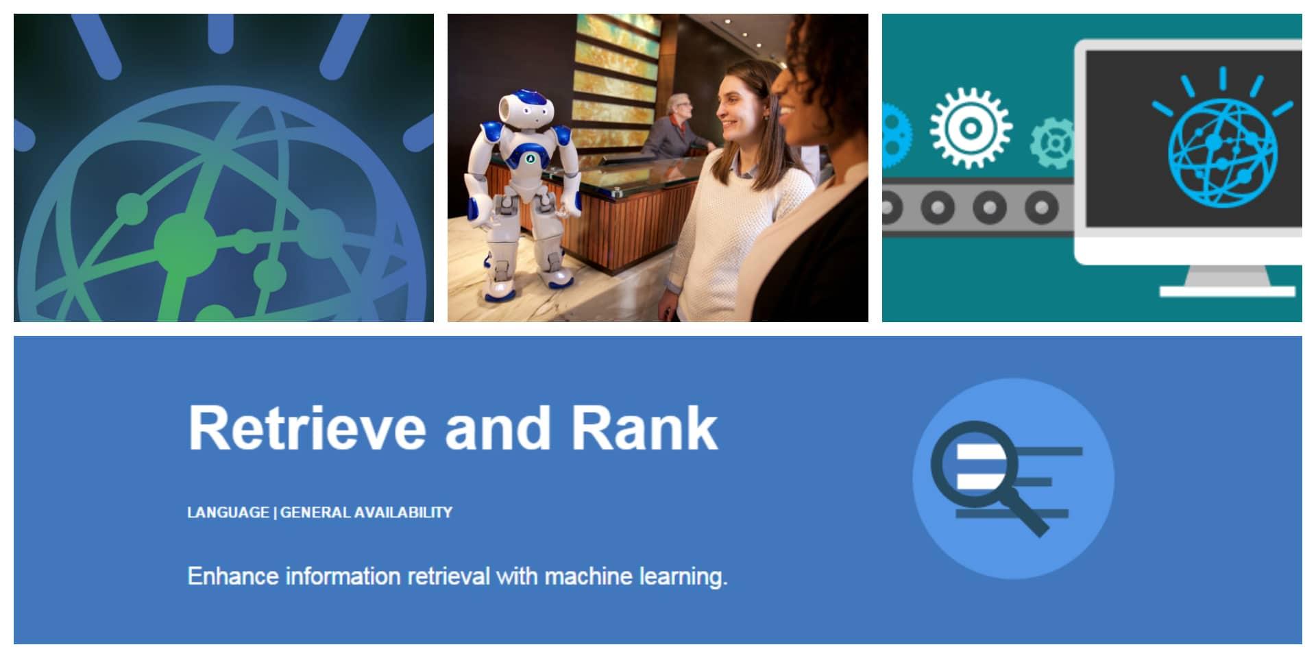 An introduction to IBM Watson Retrieve and Rank service