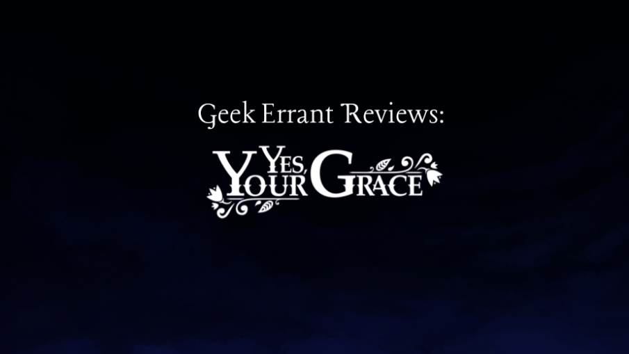 Yes, Your Grace Title