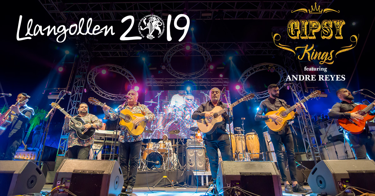 Llangollen 2019 – The Gipsy Kings – Featuring Andre Reyes