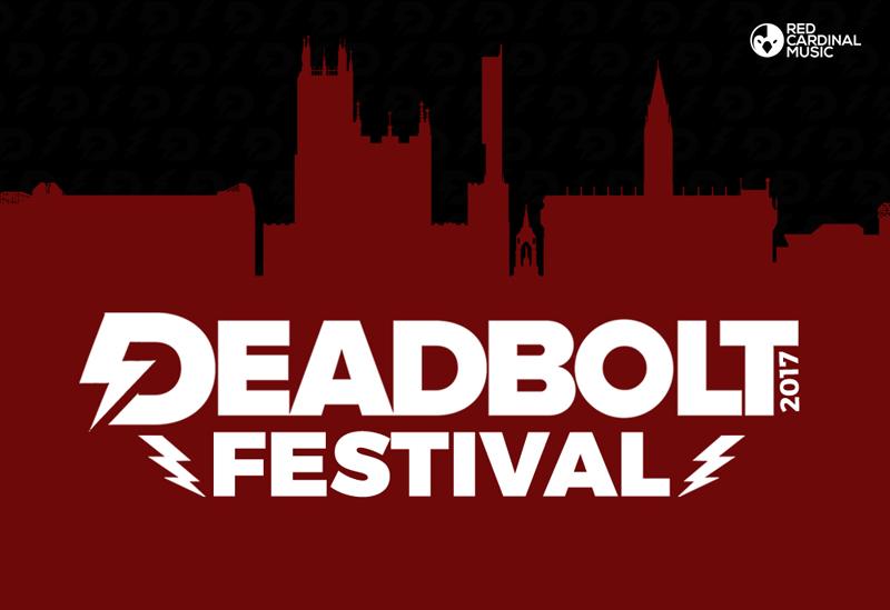 Deadbolt Festival 2017 - Red Cardinal Music