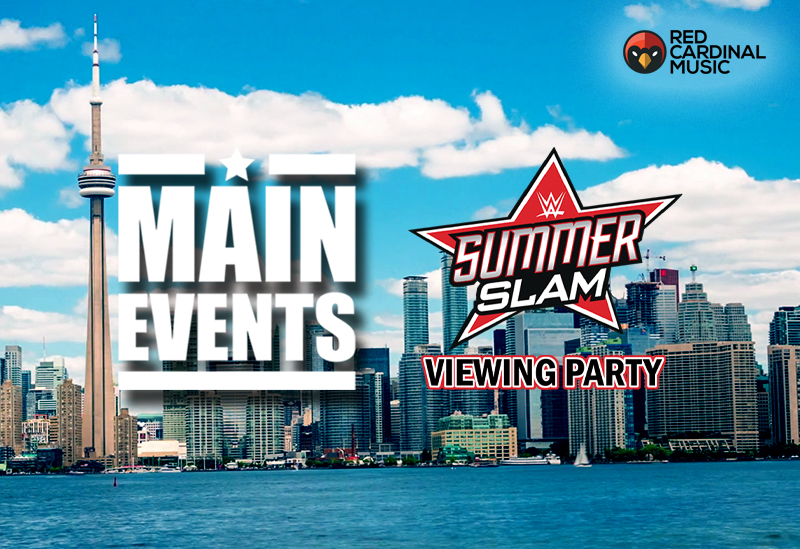 Main Events - Summerslam August 2019 Viewing Party - Red Cardinal Music