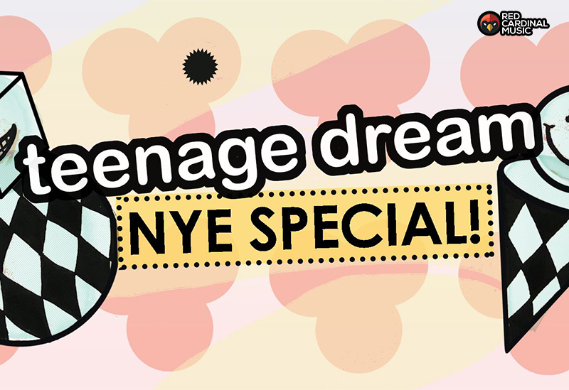 Teenage Dream - New Year 2019-20 - Pop Cheese - The Font Manchester - Red Cardinal Music