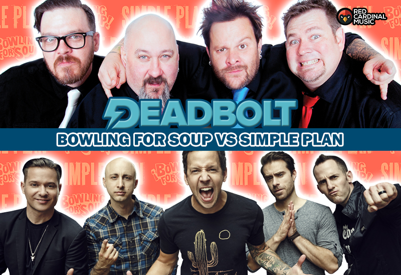 Deadbolt Manchester - Bowling For Soup vs Simple Plan - Feb 20 - Red Cardinal Music