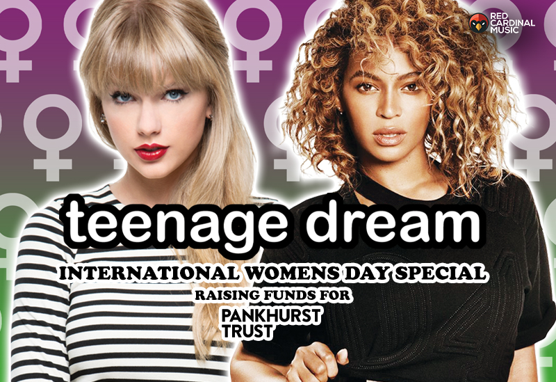 Teenage Dream - March 2020 - International Womens Day Special - Pankhurst Trust - Red Cardinal Music
