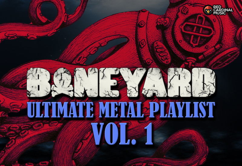 Boneyard - Metal Playlist Vol 1 - Red Cardinal Music