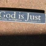 "Blog Topic:  Second Truth of Faith ""God is the Just Judge who rewards good and punishes evil"""