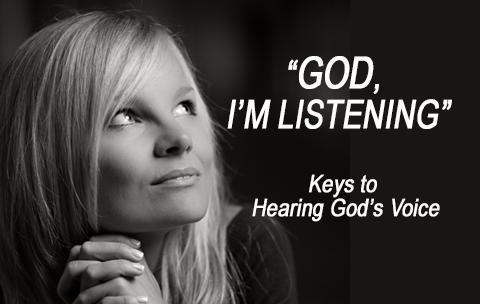Hear God's Voice – Tuesday Nov 19th 2019