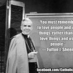 Blog Topic: Did Fulton Sheen Prophesy About These Times?