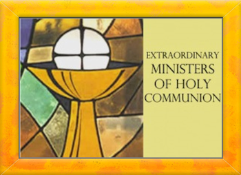 Extra-Ordinary Ministers of The Holy Communion –  November 11th at 6:30pm