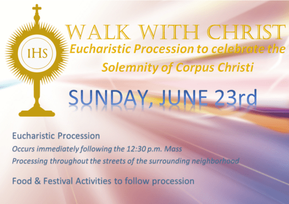 Sunday Walk With Christ - Eucharistic Procession 23rd June at 3pm