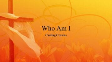 Who Am I Casting Crowns