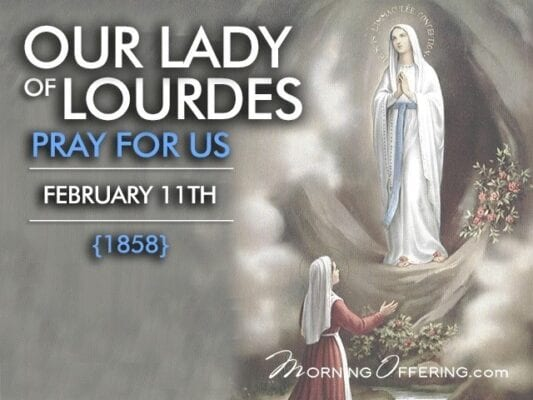 The Feast of Our Lady of Lourdes Our Parish Patroness- 11-02-2020