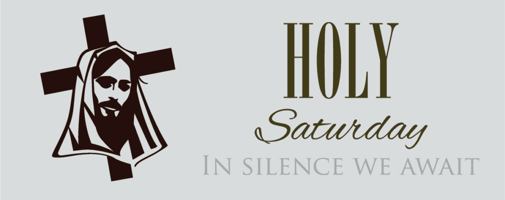 ON FACEBOOK ONLY – Daily Services Saturday 11th April 2020 HOLY SATURDAY