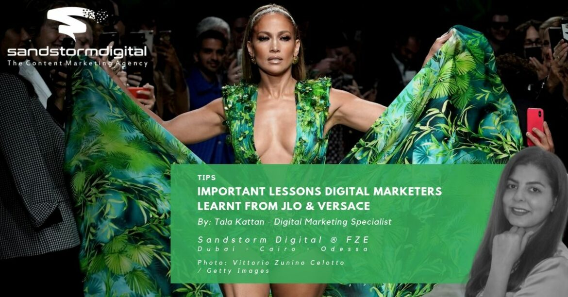 Important lessons Digital Marketers learnt from Jlo & Versace