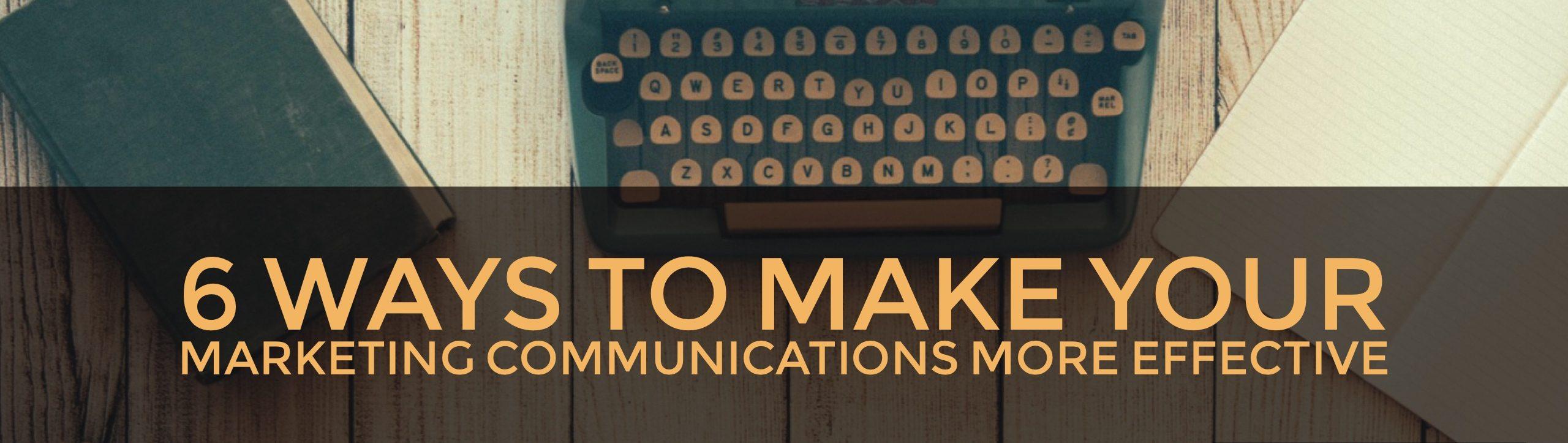 effective marketing communications
