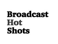 Broadcast Hot Shots
