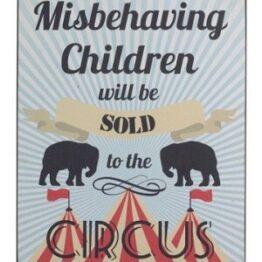Misbehaving Children Circus Sign