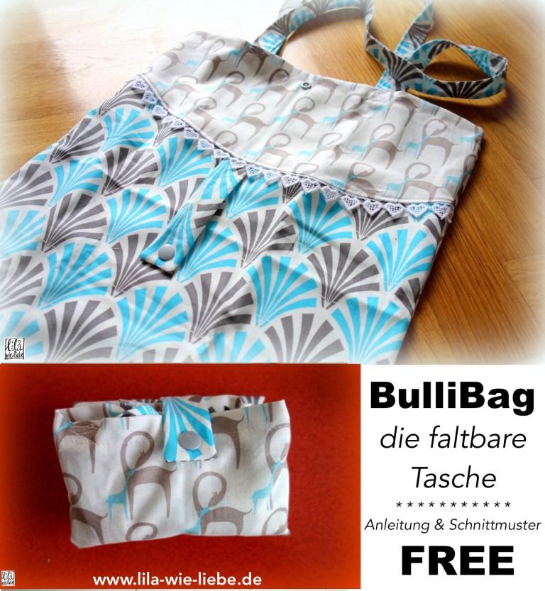 """Kostenloses Schnittmuster für die faltbare Einkaufstasche """"BulliBag"""" von Lila wie Liebe"""