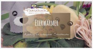 Freebook-Schnittmuster-kostenlos-Eierwärmer-Anleitung-basteln-nähen-1024×536