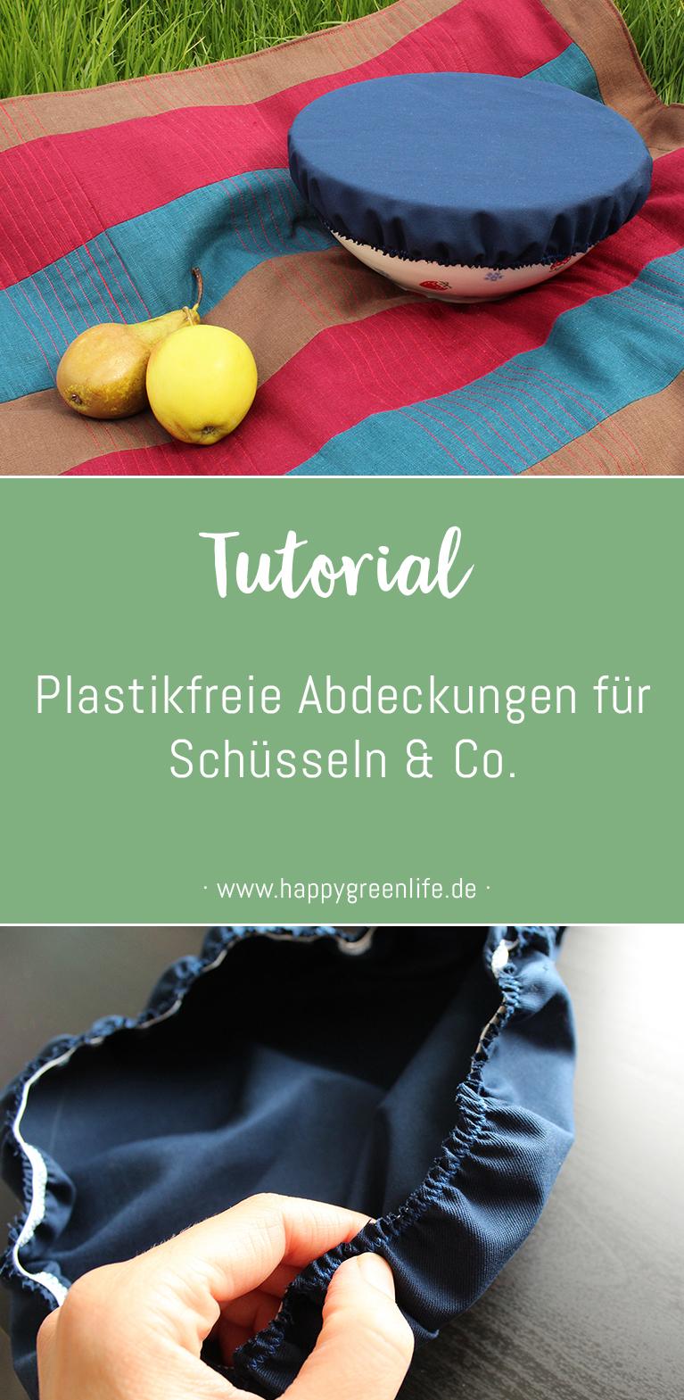 Nähanleitung für plastikfreie Abdeckungen für Schüsseln & Co von Kreativlabor Berlin