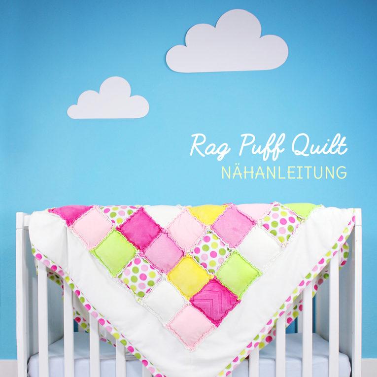 Rag Puff Quilt Nähanleitung für Patchworkdecke von kullaloo