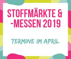 Stoffmärkte & -messen 2019 maerz