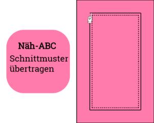 schnittmusteruebertragen_Zeichenfläche-1