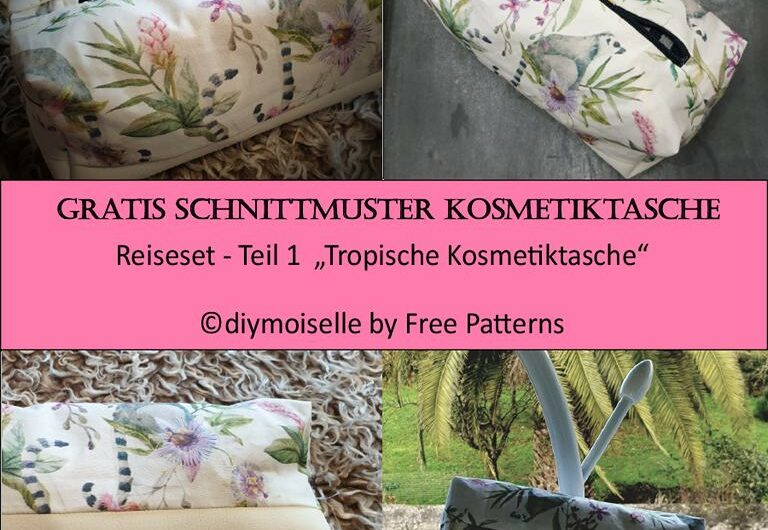"""Gratis Schnittmuster Kosmetiktasche – Teil 1 der Serie """"Reiseset nähen"""""""
