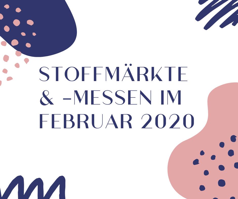 Stoffmarkttermine Februar 2020 für Stoffmarkt Holland, deutsch-holländischer Stoffmarkt, Stoffenkarussel & Co