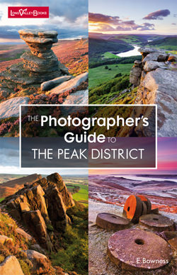 The Photographer's Guide to The Peak District - a photography location guide book