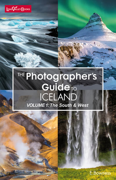 The Photographers Guide to Iceland Volume 1 - a photography location guide book
