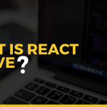 Part 1- What is React Native?