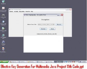 Effective-Key-Generation-For-Multimedia-Java-Project