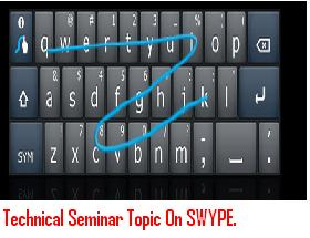 Technical-Seminar-Topic-On-SWYPE