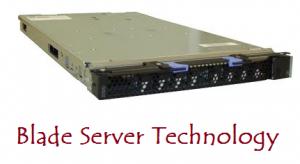 Blade Server Technology