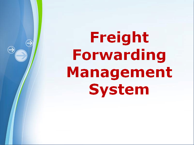 Freight Forwarding Management System  Net Project Synopsis