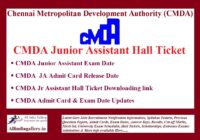 CMDA Chennai Junior Assistant Hall Ticket