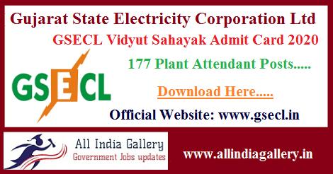 GSECL Vidyut Sahayak Admit Card 2020