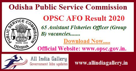 OPSC Assistant Fisheries Officer Result 2020