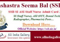 SSB SI ASI Staff Nurse Admit Card 2020