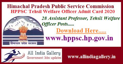 HPPSC Tehsil Welfare Officer Admit Card 2020