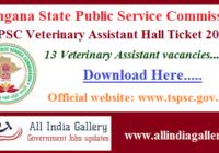 TSPSC Veterinary Assistant Hall Ticket 2020