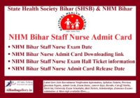 NHM Bihar Staff Nurse Admit Card
