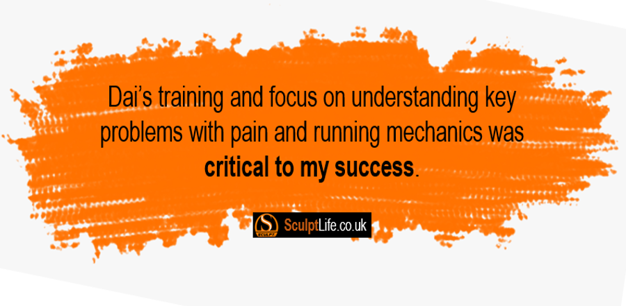 """""""I was a beginner preparing for my first 10km run on an ambitious schedule, with little previous  running training. I made it through the run without stopping a single time. Dai's training and focus on  understanding key problems with pain and running mechanics was critical to my success."""""""