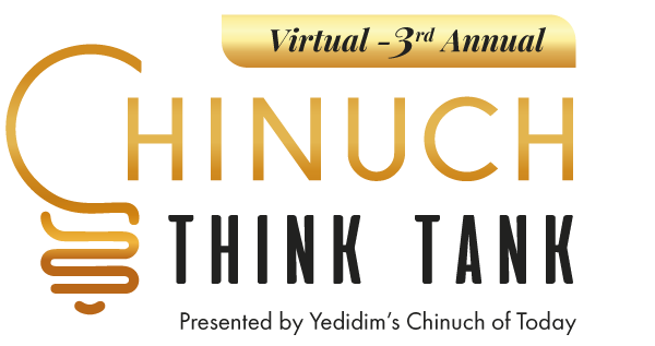 Virtual rd Annual Chinuch Think Tank Event