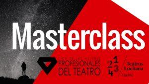 MASTERCLASS CON ITZIAR PASCUAL: Creatividad, planes, recursos y estrategias teatrales