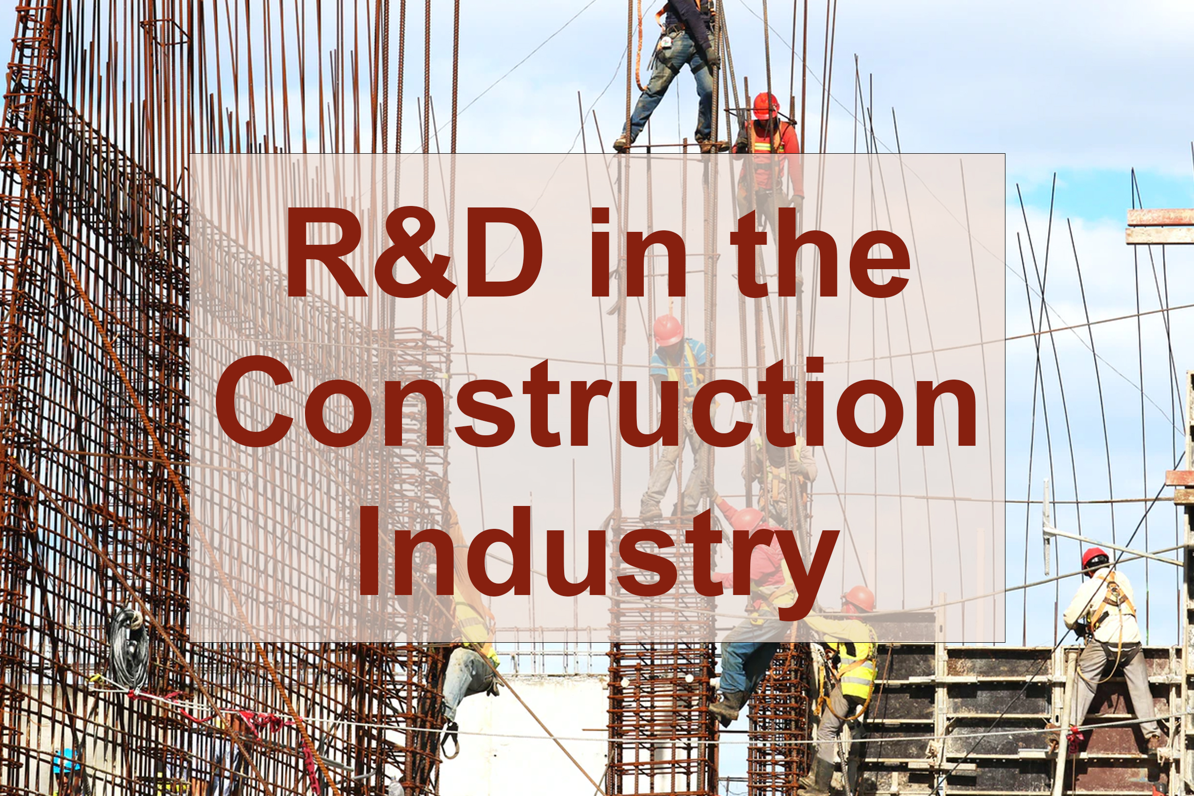 R&D in the Construction Industry