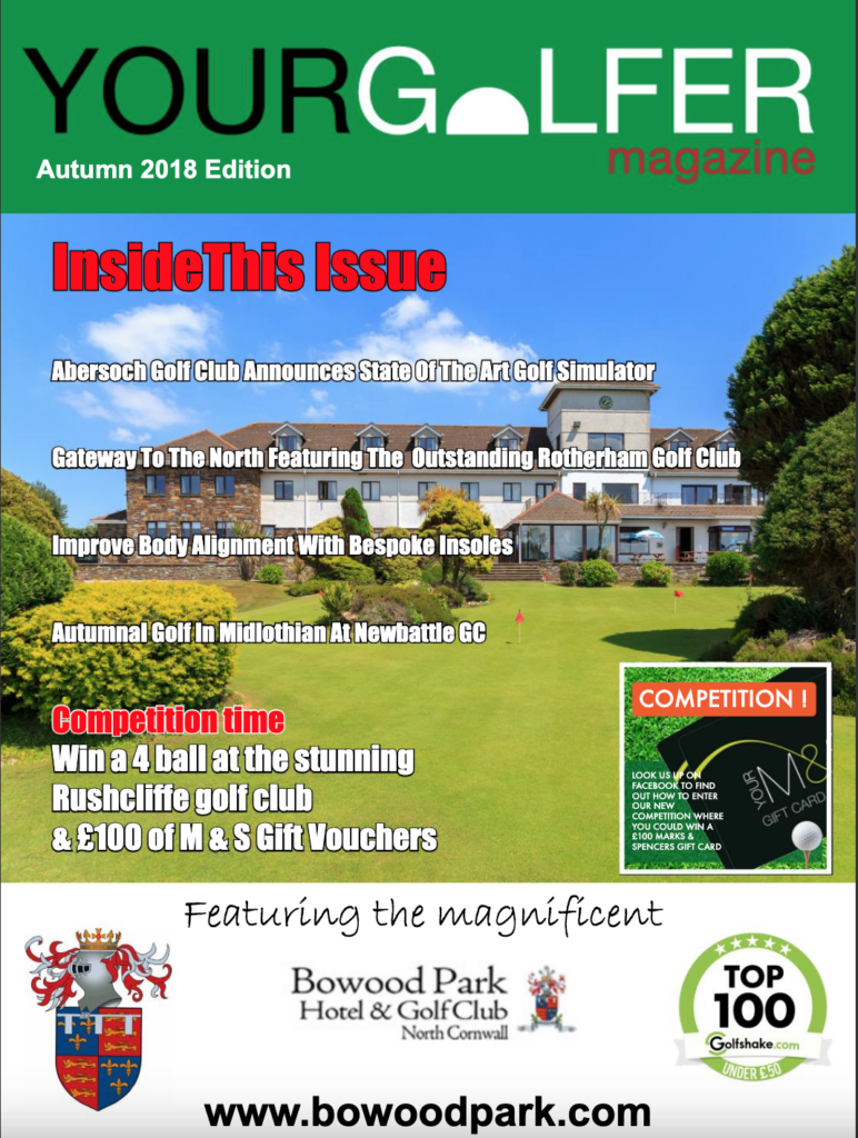 Autumn 2018 Edition of Your Golfer Magazine