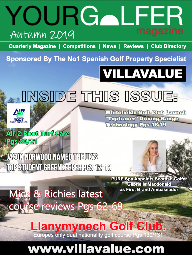 Autumn 2019 Edition of Your Golfer Magazine