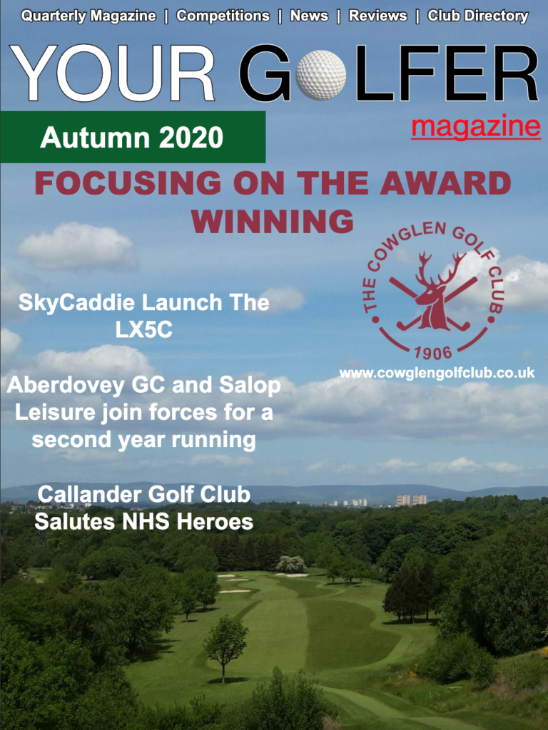 Autumn 2020 Edition of Your Golfer Magazine
